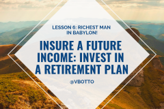 Lesson 6_ Insure a Future Income - Richest Man in Babylon