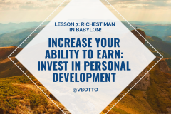 Lesson 7_ Increase Your Ability to Earn - Richest Man in Babylon