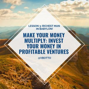 Lesson 3_ Make Your Money Multiply Invest Victor Botto